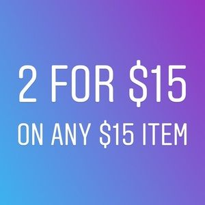 2 for $15 on items $15 or below